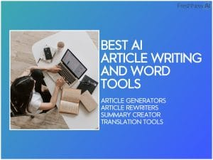 best ai article generator and writing tools