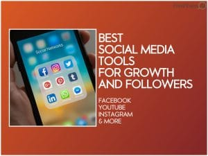 best social media tools for growth and new followers