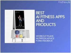 best ai fitness apps and products
