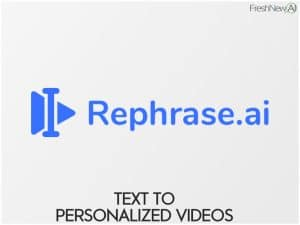 rephrase ai text to video personalized