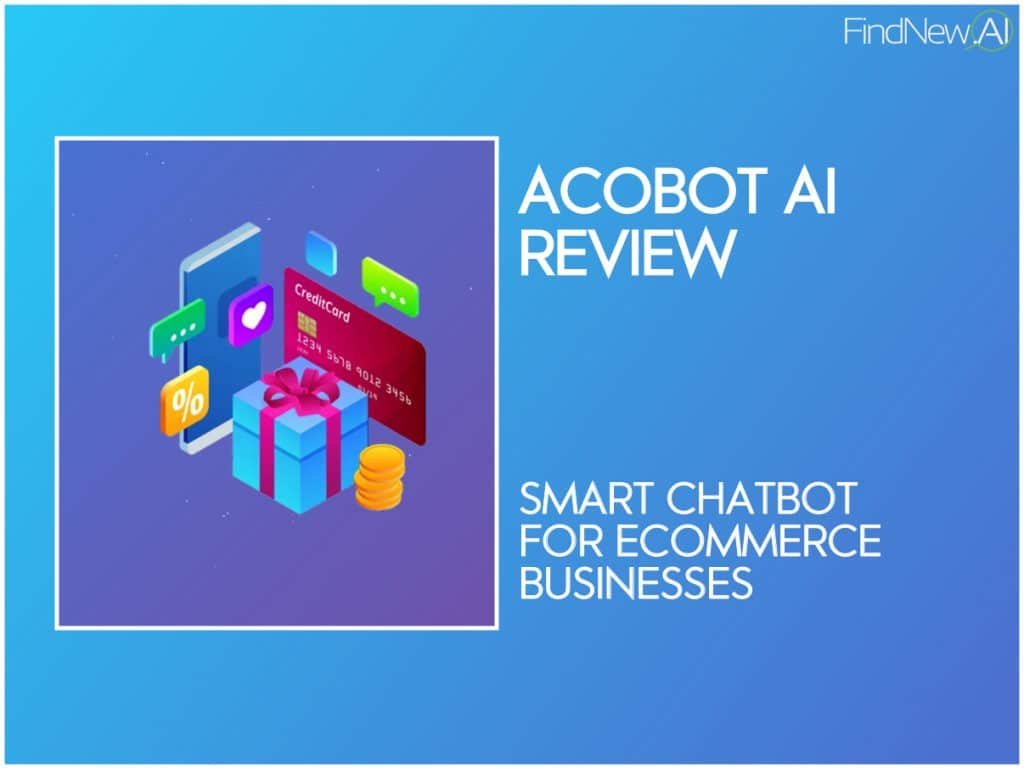 acobot ai review - smart chatbot for ecommerce
