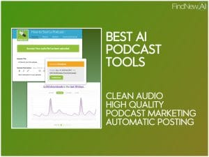 best ai podcast tools software