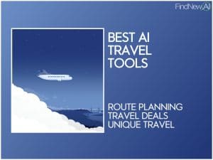 11 Best AI Travel Tools & Software: Smart Travel
